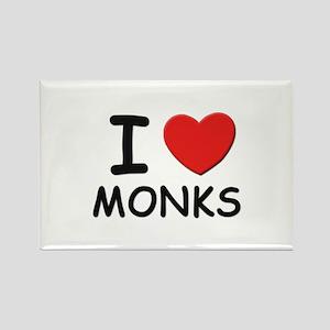 I love monks Rectangle Magnet