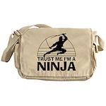 Trust Me Im A Ninja Messenger Bag