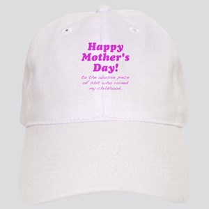Happy Mothers Day... Baseball Cap