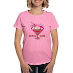 DirtyGirlPinkaholic T-Shirt