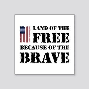 "Land of the Free Square Sticker 3"" x 3"""