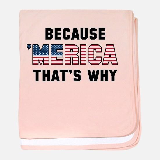 Because 'Merica baby blanket