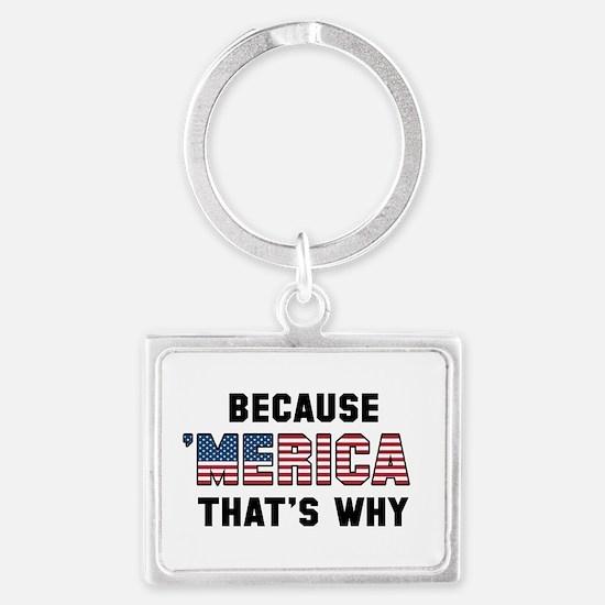 Because 'Merica Landscape Keychain