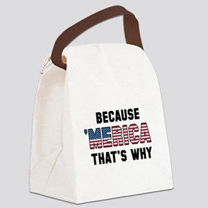Because 'Merica Canvas Lunch Bag