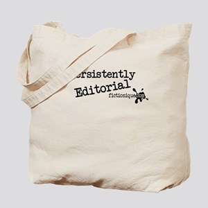 Persistently Editorial Tote Bag