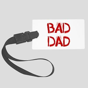 Bad Dad Luggage Tag