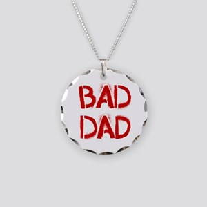 Bad Dad Necklace