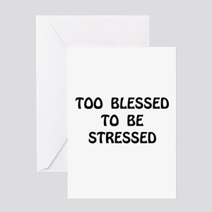 Blessed Stressed Greeting Card