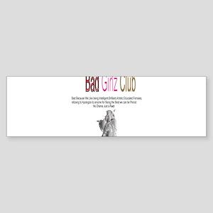 Bad Girlz Club 3 Bumper Sticker