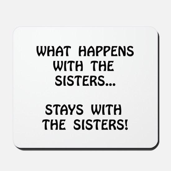 Happens Sisters Mousepad
