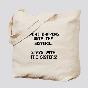 Happens Sisters Tote Bag