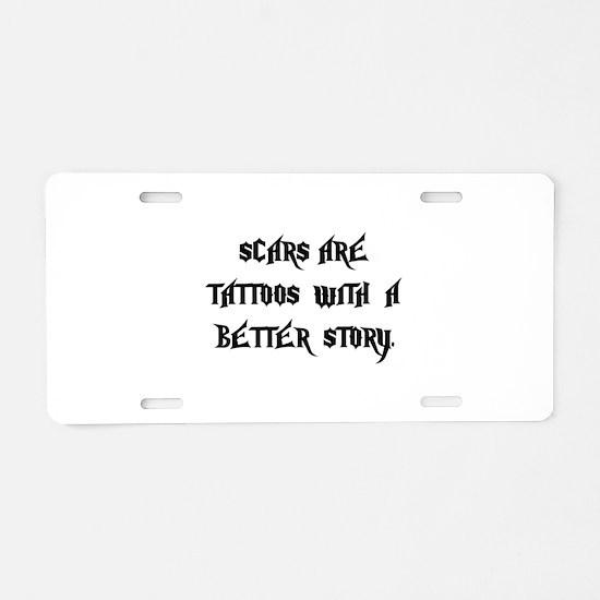 Scar Tattoos Aluminum License Plate