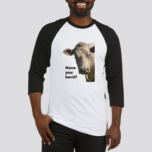 Have you herd? Baseball Jersey