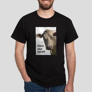 Have you herd? Dark T-Shirt