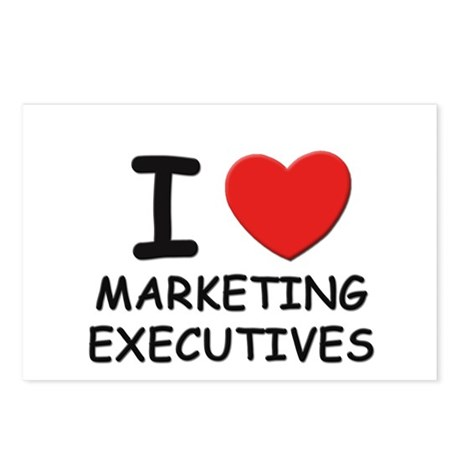 I love marketing executives Postcards (Package of