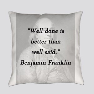 Franklin - Well Done Everyday Pillow