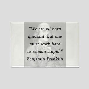 Franklin - Born Ignorant Magnets