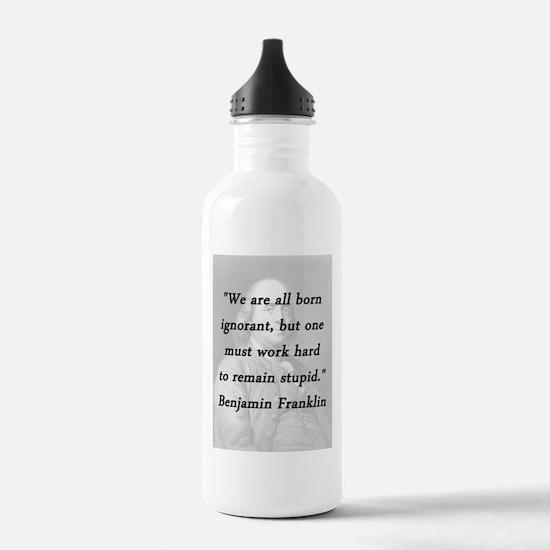 Franklin - Born Ignorant Water Bottle