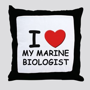 I love marine biologists Throw Pillow