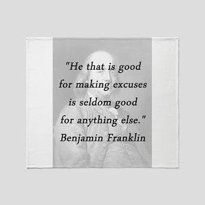 Franklin - Making Excuses Throw Blanket