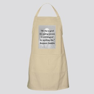 Franklin - Making Excuses Light Apron