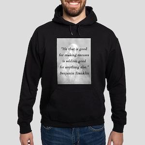Franklin - Making Excuses Sweatshirt