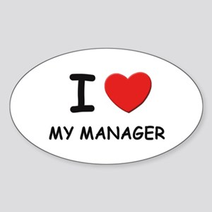 I love managers Oval Sticker