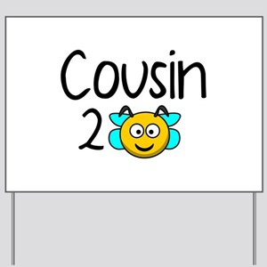 Cousin 2 Bee Yard Sign