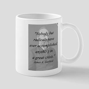 Garfield - Nobody But Radicals 11 oz Ceramic Mug
