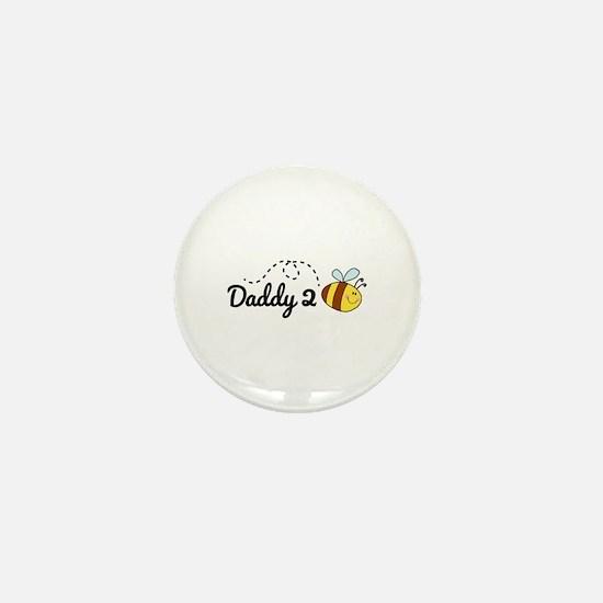 Daddy 2 Bee Mini Button