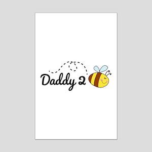 Daddy 2 Bee Mini Poster Print