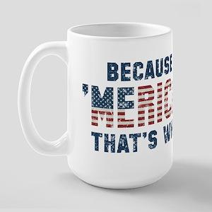 Because 'Merica Vintage Large Mug
