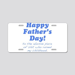 Happy Fathers Day... Aluminum License Plate
