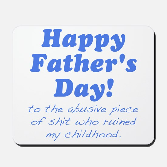 Happy Fathers Day... Mousepad