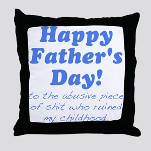 Happy Fathers Day... Throw Pillow