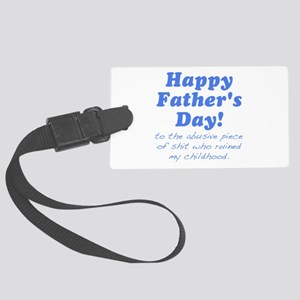 Happy Fathers Day... Luggage Tag