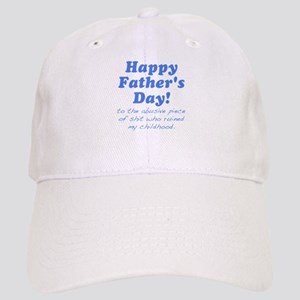 Happy Fathers Day... Baseball Cap