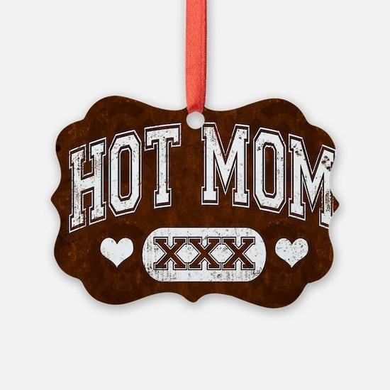 Hot Mom Brown Ornament