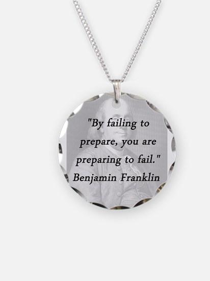 Franklin - Failing to Prepare Necklace