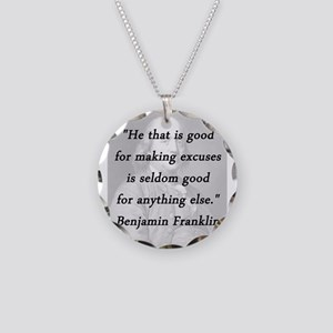 Franklin - Making Excuses Necklace Circle Charm