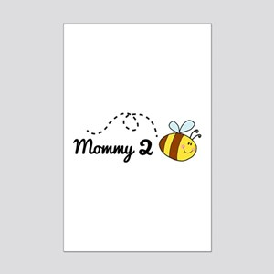 Mommy 2 Bee Mini Poster Print