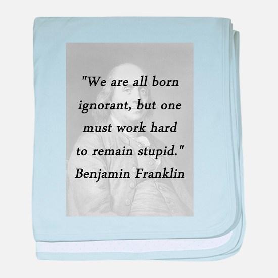 Franklin - Born Ignorant baby blanket