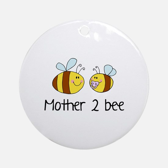 Mommy 2 Bee Ornament (Round)