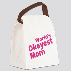 World's Okayest Mom Canvas Lunch Bag
