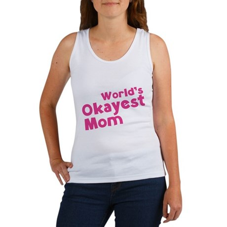 World's Okayest Mom Women's Tank Top