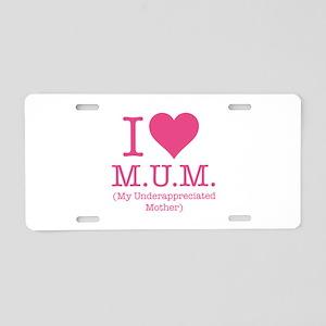 I Love Mum Aluminum License Plate
