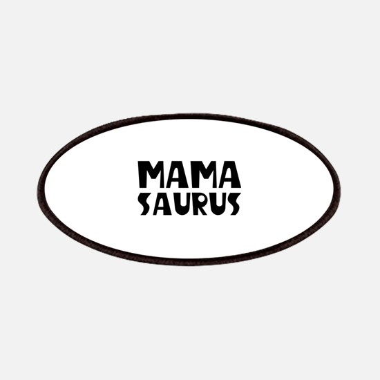 Mamasaurus Patches