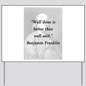 Franklin - Well Done Yard Sign