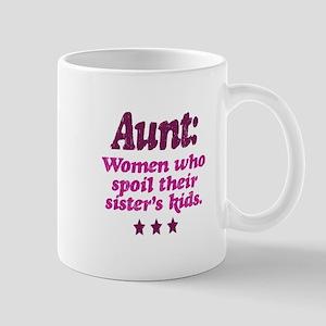 aunt spoils sisters kids Mug