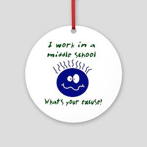 workinamiddleschool Ornament (Round)